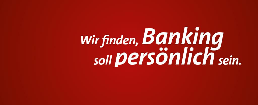banking soll persönlich sein